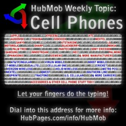 Mobile Phones - Calling All HubMobsters!