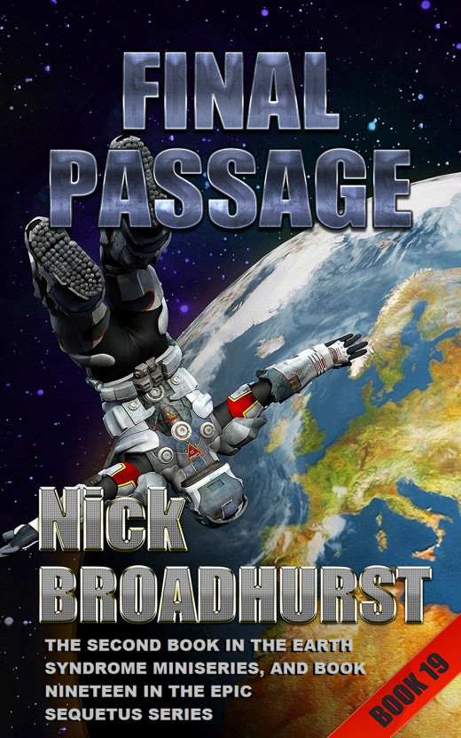 The cover of Final Passage has more than just a picture of a planet or spaceship, it has some interest.