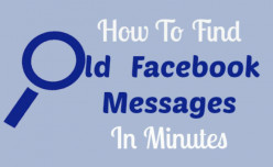 How To Find Old Inbox Messages On Facebook