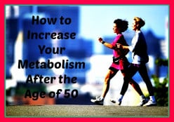How to Increase Your Metabolism After the Age of 50