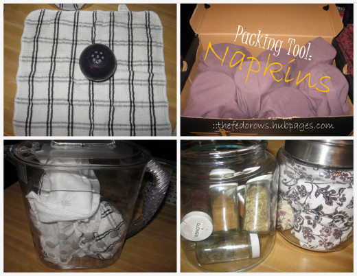 Napkins and wash clothes work great for wrapping breakable kitchen items.  Fill empty containers with the wrapped items.  Salt shakers in a plastic pitcher and spice jars in a glass flour canister.