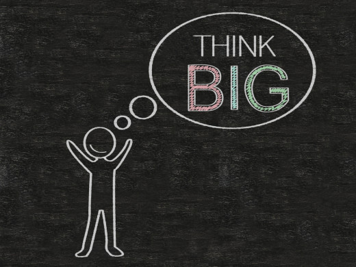 When we think , we should think big.