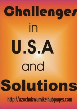 Challenges in United States of America (USA) and Solutions