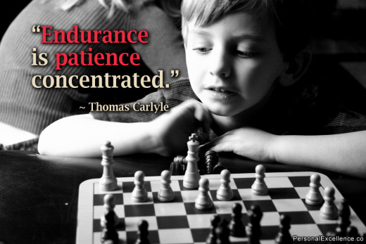 Have patience...and persistence