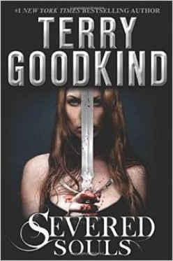 Book Review: Severed Souls by Terry Goodkind