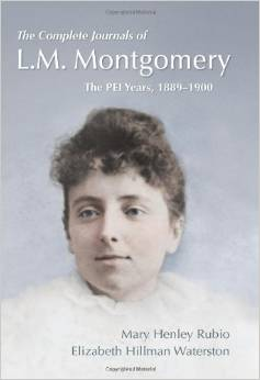 The Complete Journals of L.M. Montgomery: The PEI Years, 1889-1900. Volume 1.
