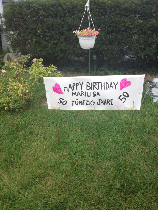 A happy birthday banner from my husband--very romantic.