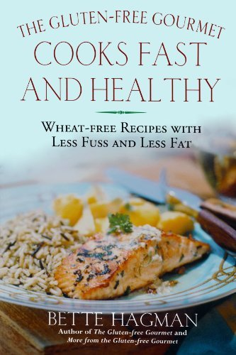 """the Book Cover For """"The Gluten Free Gourmet Cooks Fast and Healthy : Wheat-free and gluten free with less fuss and less fat"""""""