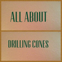 What is a Drilling Cone Used For? (OAC)