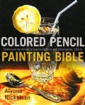 Review: Colored Pencil Painting Bible by Alyona Nickelsen