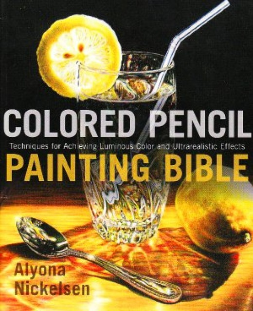 Colored Pencil Painting Bible by Alyona Nickelsen, scan by Robert Sloan