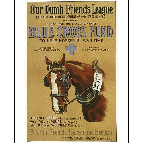 "Horses doing their ""bit"" for charity. Poster for the Blue Cross appeal of the Our Dumb Friends League 1916."