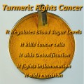 Anti Cancer Foods - Turmeric for Cancer