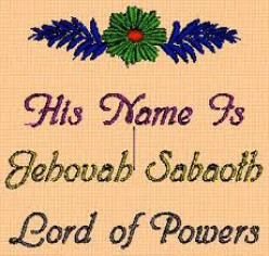 Great Jehovah Tseboathe[The Lord of Hosts]