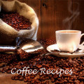 Coffee Recipes to Die For