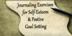 Self Improvement Journaling Exercises for Self-Esteem and Goal Setting