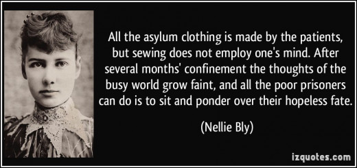 "Nellie Bly Quote from ""Ten Days in an Asylum"""