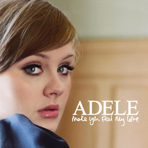 The official single cover of Adele's version of Make You Feel My Love