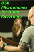 The Best USB Microphones for Your Low-Budget Home Recording Studio