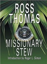 Ross Thomas Missionary Stew Review