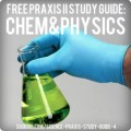 Free PRAXIS II Physics and Chemistry Science Study Guide