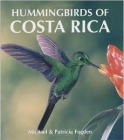 The Hummingbirds of Costa Rica