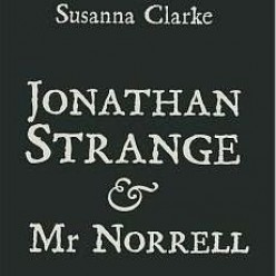 For Your Reading Pleasure: Jonathan Strange and Mr Norrell