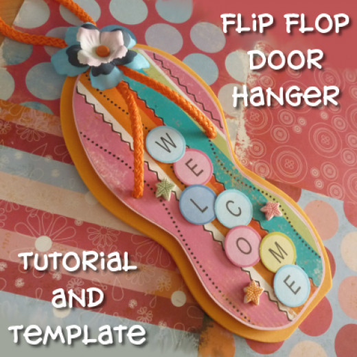The Totally Tropical Flip Flop Welcome Door Hanger Template and Tutorial