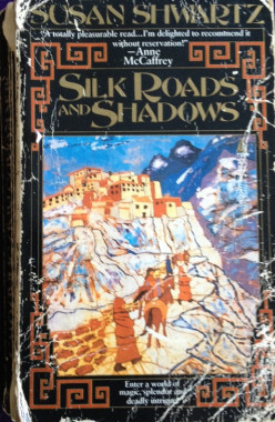 Silk Roads and Shadows, a riveting rainy--or sunny summer--day read