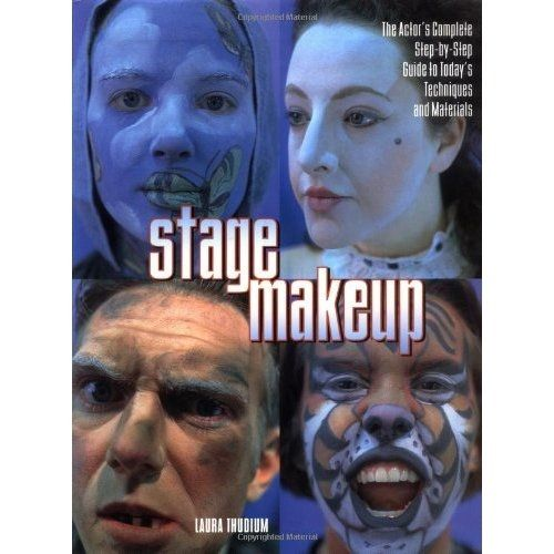 Stage Makeup: The Actor's Complete Guide to Today's Techniques and Materials (Watson Guptill Famous Artists)