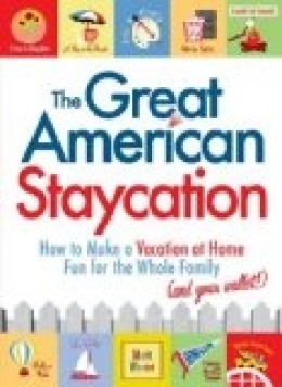 Staycation ideas, Staycation plans, plan a staycation