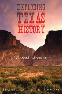 Exploring Texas, Texas history adventures
