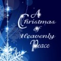 Advent Readings - A Christmas of Heavenly Peace