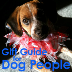 The Non-Tacky Gift Guide for Dog Lovers