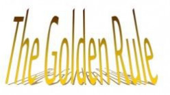 The Gift of The Golden Rule