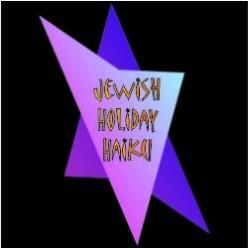Jewish Holiday Haiku -- fun quick explanations of the Jewish Holidays