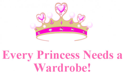 Every Princess Needs A Wardrobe