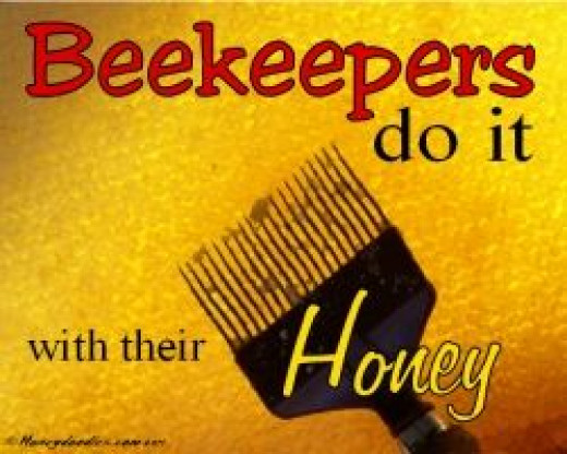 Beekeepers do it with their honey.