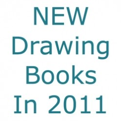 20 NEW Drawing Books (2011)