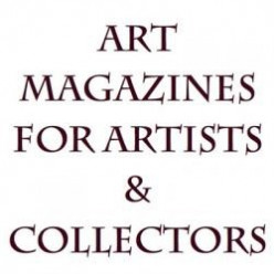 Art Magazines & Journals - Resources for Artists