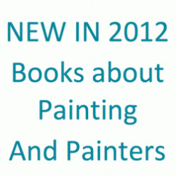 2012: Best NEW Art Books - Painting
