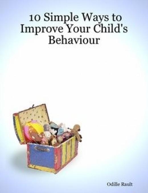 10 Simple Ways to Improve Your Child's Behaviour