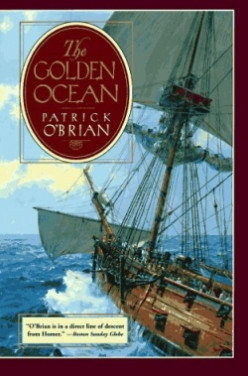 Review: The Golden Ocean by Patrick O'Brian