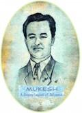 Ten Greatest Songs of Mukesh - The Legendary Singer of Bollywood