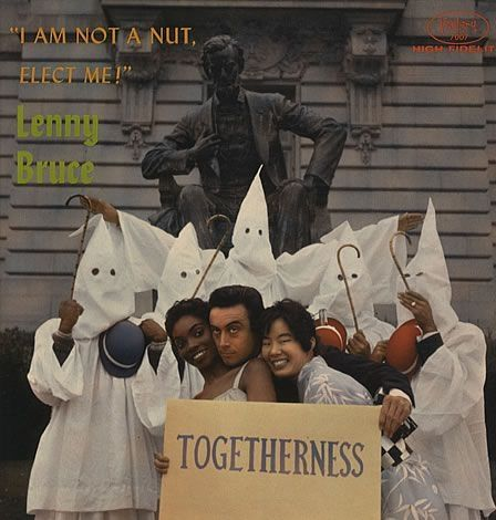"Lenny Bruce ""I am Not a Nut, Elect Me! Togetherness"" Fantasy Records 7007 12"" LP Vinyl Record , US Pressing (1959)"