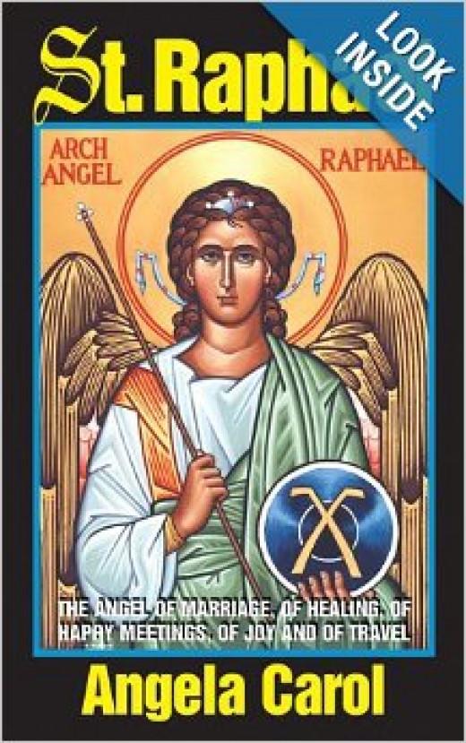 Archangel Raphael - Saints in the Bible - Angel of Marriage, Joy, Travel & Happy Meetings