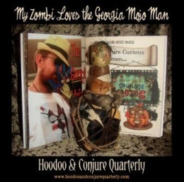My Zombi Loves the Mojo Man!