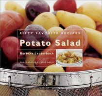 Fifty Favorite Potato Salad Recipes by Barbara Lauterbach