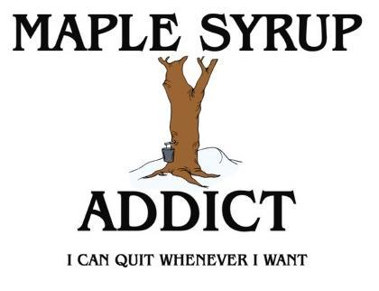 Maple Syrup Addict