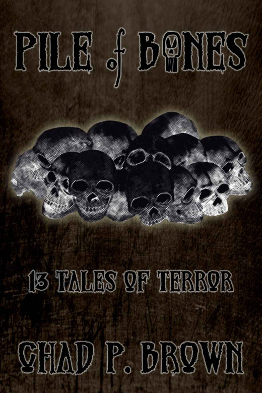 Pile of Bones: 13 Tales of Terror (click image for more info)